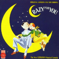 Crazy For You  Original London Cast  CD